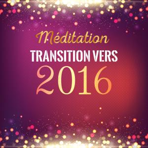 meditation-transition-vers-2016