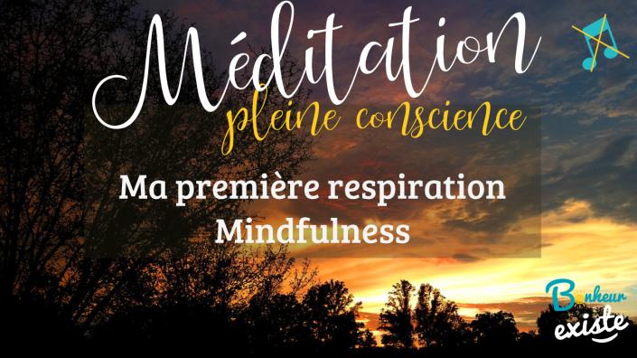 Ma-première-respiration-Mindfulness-Pleine-conscience